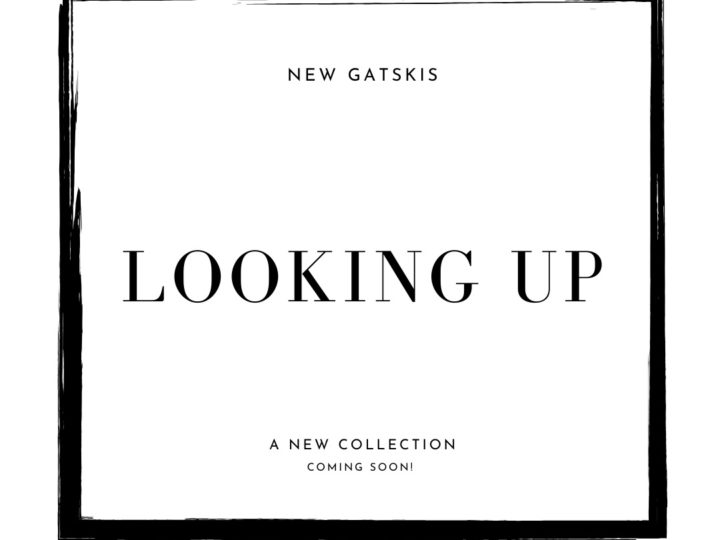 Looking Up- A New Collection of Gatskis