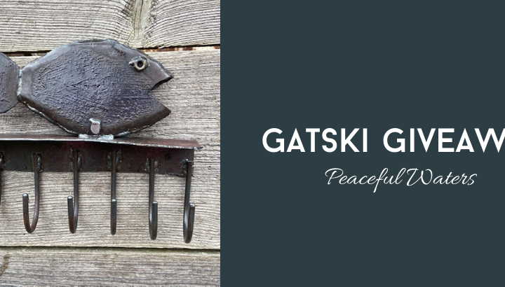 "Gatski Giveaway, ""Peaceful Waters"" – Week Three"