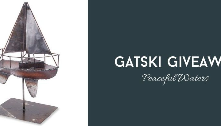 "Gatski Giveaway, ""Peaceful Waters"" – Week 1"