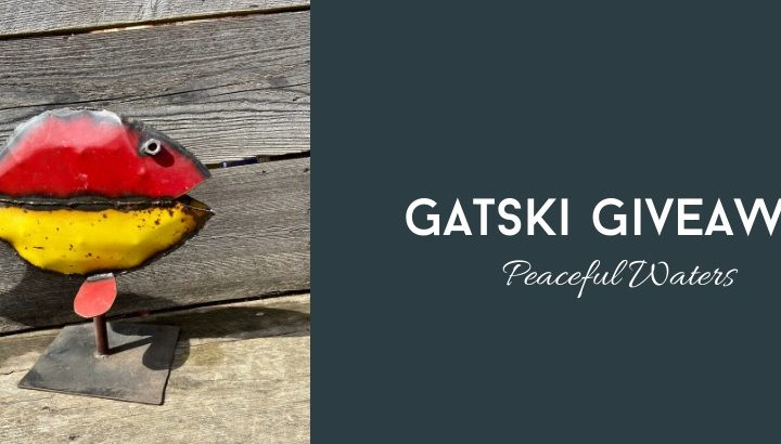 "Gatski Giveaway, ""Peaceful Waters"" – Week 2"